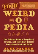 Food Weird-o-Pedia