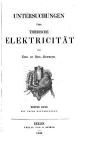 Untersuchungen über thierische elektricität,