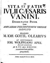 De vita et fatis Julii Caesaris Vanini dissertatio prior