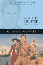 The White Hunter (House of Winslow Book #22)