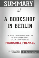 Download Summary of A Bookshop in Berlin Book