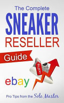 Download The Complete Sneaker Reseller Guide Book