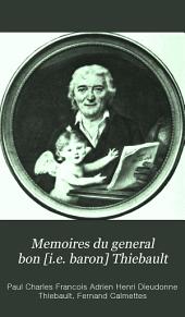 Mémoires du général Bon Thiébault: Volume1