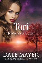 Tori (Fantasy, Paranormal, Mystery, Romantic Suspense): Book 2 of the Glory series