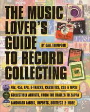 The Music Lover s Guide to Record Collecting PDF