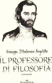 Il Professore di Filosofia: romanzo