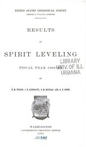 Results of spirit-leveling, fiscal year 1900-'01,