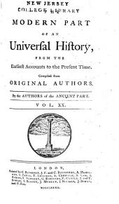 An Universal History: From the Earliest Accounts to the Present Time, Part 2, Volume 20