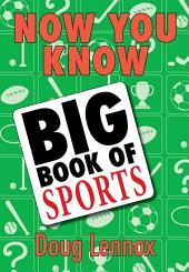 Now You Know Big Book of Sports