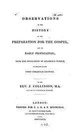 Observations on the history of the preparation for the gospel, and its early propagation