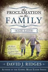 The Proclamation on the Family: The Word of the Lord on More Than Thirty Current Issues