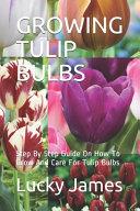 Growing Tulip Bulbs PDF