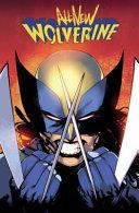 All New Wolverine Vol  1 PDF