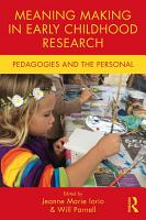 Meaning Making in Early Childhood Research PDF