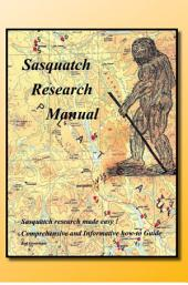 Sasquatch Research Manual