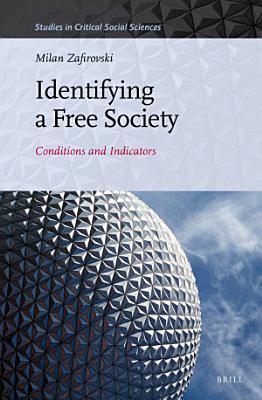 Identifying a Free Society