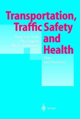 Transportation  Traffic Safety and Health     Man and Machine