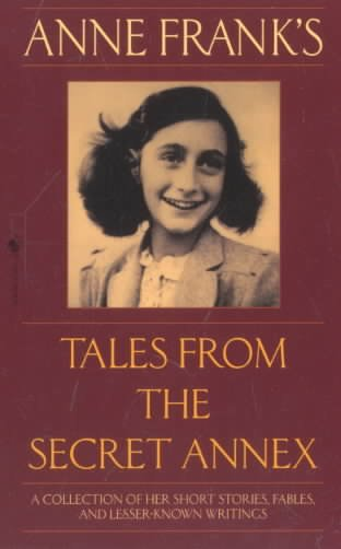 Download Anne Frank s Tales from the Secret Annex Book