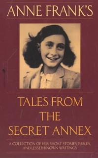 Anne Frank s Tales from the Secret Annex Book