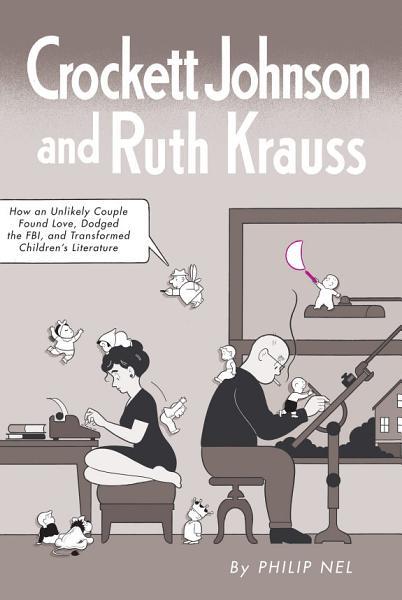Crockett Johnson and Ruth Krauss