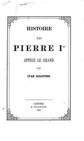 Histoire de Pierre Ier appele de Grand