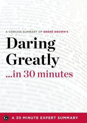 Daring Greatly    in 30 Minutes