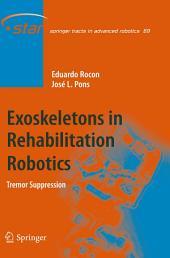 Exoskeletons in Rehabilitation Robotics: Tremor Suppression
