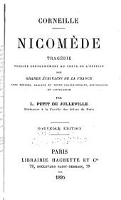 Nicomede, tragedie, publiee avec notices, analyse et notes grammaticales, historiques et litteraires