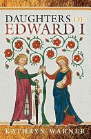 Daughters of Edward I PDF
