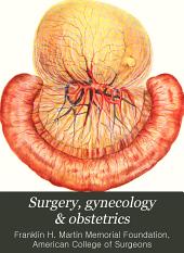 Surgery, Gynecology & Obstetrics: Volume 15