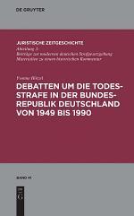 Debatten um die Todesstrafe in der Bundesrepublik Deutschland von 1949 bis 1990