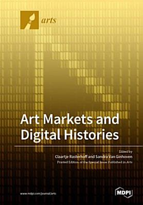 Art Markets and Digital Histories PDF