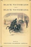 Black Victorians Black Victoriana PDF