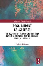 Recalcitrant Crusaders?