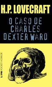 O Caso de Charles Dexter Ward