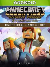 Minecraft Story Mode Android Unofficial Game Guide