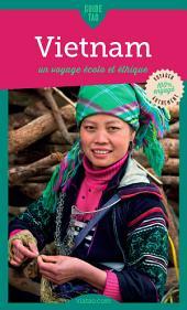 Nord du Vietnam: Un voyage écolo et éthique