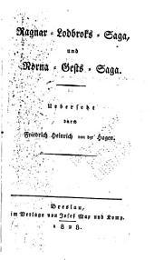 Nordische Heldenromane: Bd. Ragnar-Lodbroks-saga und Norna-Gests-saga