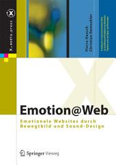 Emotion@Web: Emotionale Websites durch Bewegtbild und Sound-Design