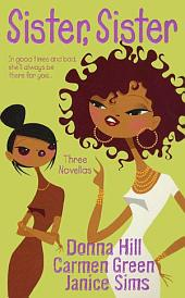Sister, Sister: Three Novellas