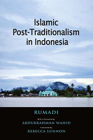 Islamic Post Traditionalism in Indonesia PDF
