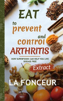 Eat to Prevent and Control Arthritis (Extract Edition) Full Color Print