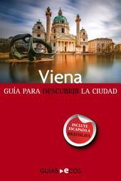 Viena: Guía para descubrir la ciudad