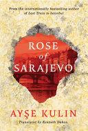 Rose Of Sarajevo Book PDF