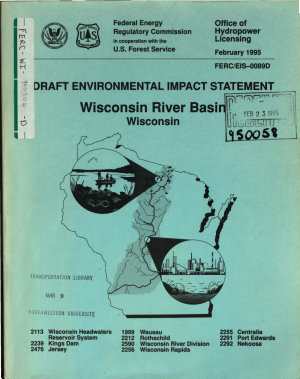 Wisconsin River Basin Hydroelectric Project  Vilas County  Forest County  Oneida County  Lincoln County  Marathon County  Portage County  and Wood County  WI   Gogebic County  MI