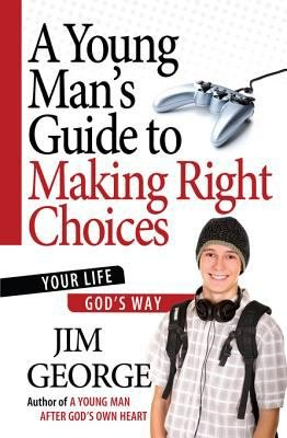 A Young Man s Guide to Making Right Choices PDF