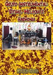 Grupo Instrumental: Rítimo, Melodia E Harmonia, Em Papel Couche