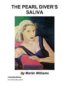 The Pearl Diver   s Saliva Book