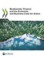 Biodiversity  Finance and the Economic and Business Case for Action PDF