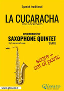 La Cucaracha - Saxophone Quintet score & parts